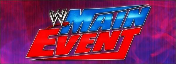 Resultados de WWE Main Event 21 de Agosto